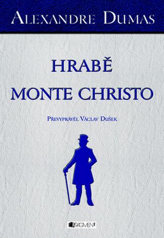 Alexandre Dumas – Hrabě Monte Christo