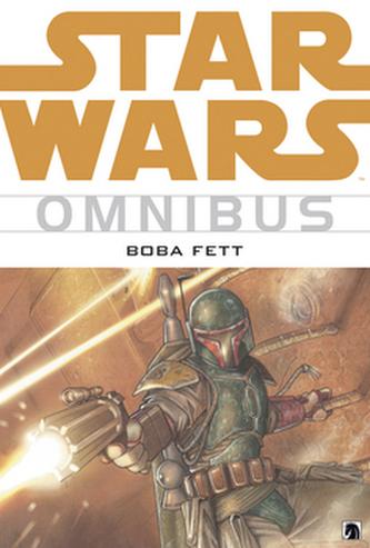 Star Wars Omnibus Boba Fett - John Wagner