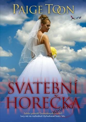 Svatební horečka