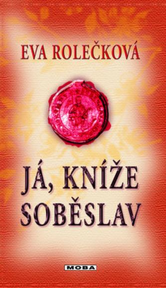 Já, kníže Soběslav