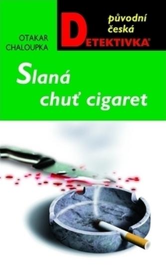 Slaná chuť cigaret