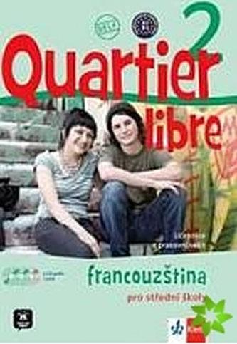Quartier libre 2 Francouzština pro střední školy - M. Bosquet; M.Martinez Salles; Y. Rennes