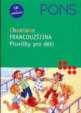 Francouzština - Písničky pro děti - CD + zpěvníček
