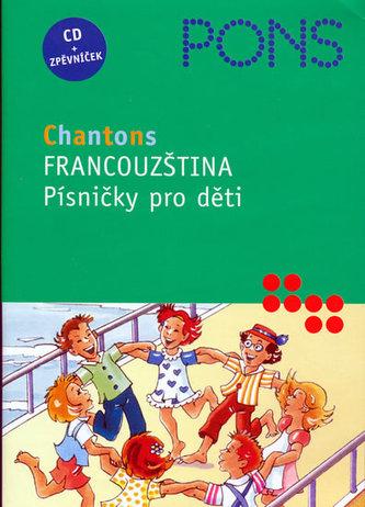 Francouzština - Písničky pro děti - CD + zpěvníček - neuveden