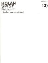 Spisy 13 Překlady III (Sedm romantiků)