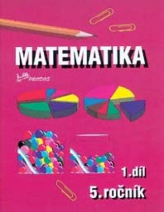 Matematika pro 5. ročník - 1.díl - Náhled učebnice