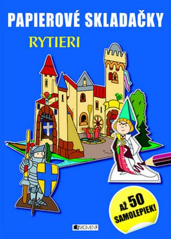 Papierové skladačky Rytieri
