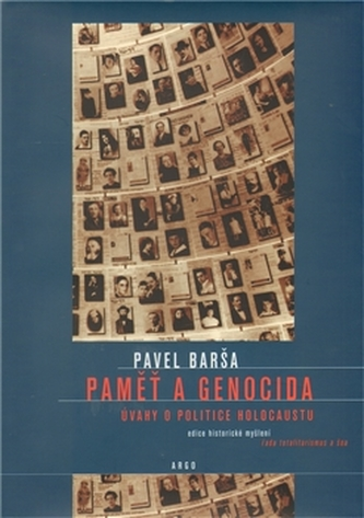 Paměť a genocida - Pavel Barša