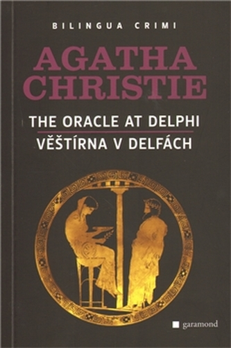 Věštírna v Delfách/The Oracle at Delphi