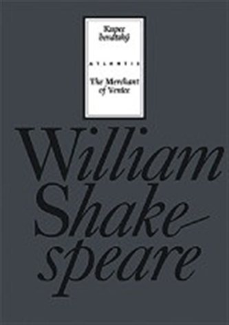 Kupec benátský - William Shakespeare