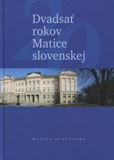 Dvadsať rokov Matice slovenskej