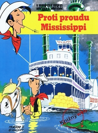LUCKY LUKE Proti proudu Mississippi