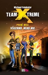 Team Xtreme První mise