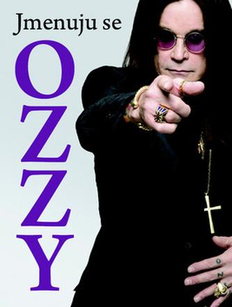 Jmenuju se OZZY - Ozzy Osbourne