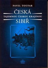 Česká Sibiř Tajemnou českou krajinou