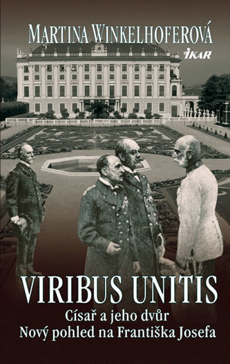 Viribus Unitis Císař a jeho dvůr