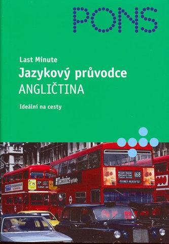 Last Minute Jazykový průvodce Angličtina