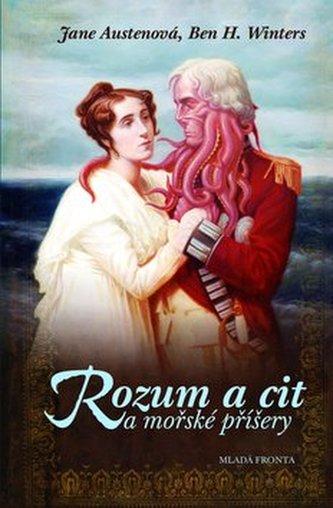Rozum a cit a mořské příšery - Jane Austen