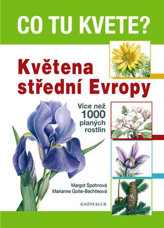 Co tu kvete? Květena střední Evropy