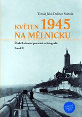 Květen 1945 na Mělníku