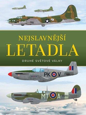 Nejslavnější letadla II. světové války