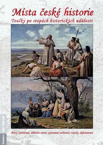 Místa české historie - Petr Dvořáček