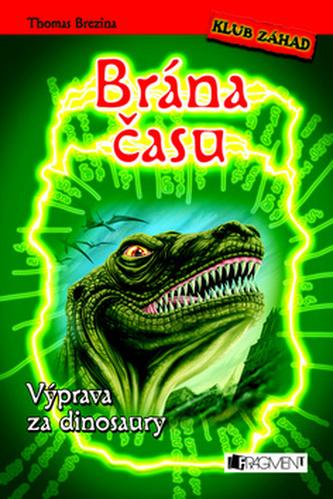 Brána času Výprava za dinosaury