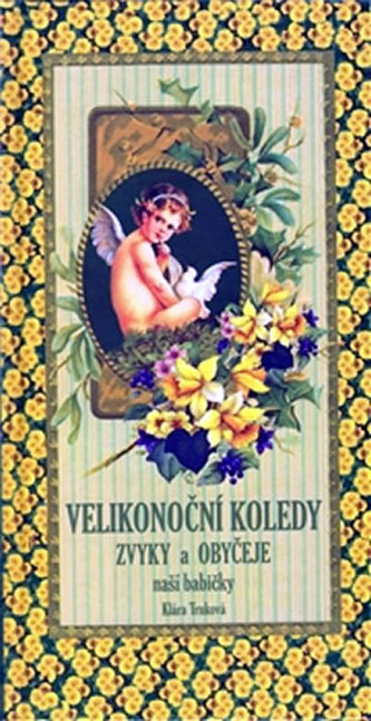 Velikonoční koledy - Klára Trnková