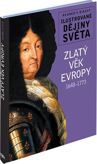 Zlatý věk Evropy 1648 - 1773