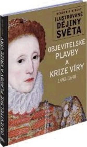 Objevitelské plavby a krize víry 1492 - 1648