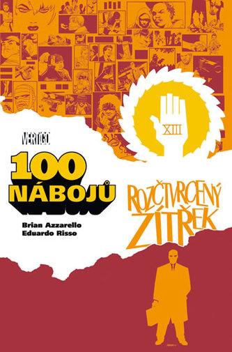 100 nábojů 4 - Brian Azzarello