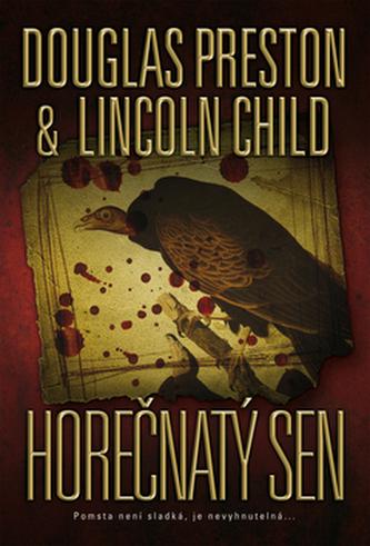 Horečnatý sen - Douglas Preston; Lincoln Child
