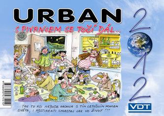 Urban S Pivrncem se točí dál... 2012 - stolní kalendář