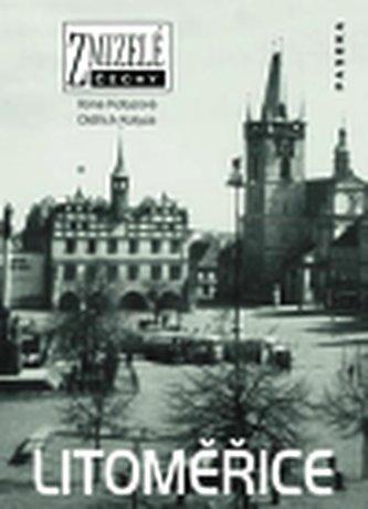 Zmizelé Čechy Litoměřice