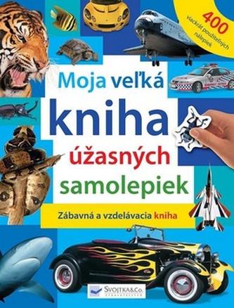 Moja veľká kniha úžasných samolepiek