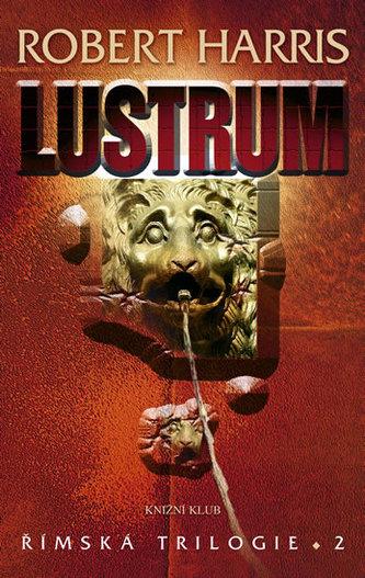 Lustrum Římská trilogie 2