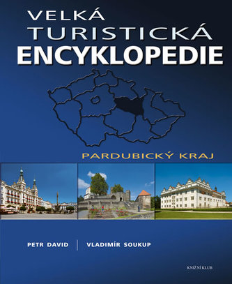 Velká turistická encyklopedie Pardubický kraj