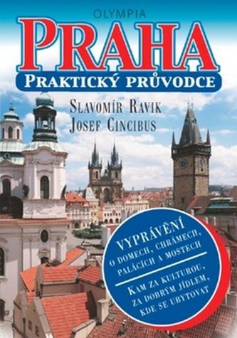 Praha Praktický průvodce