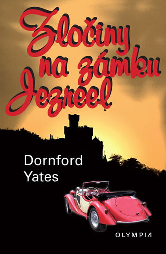 Zločiny na zámku Jezreel - Dornford Yates