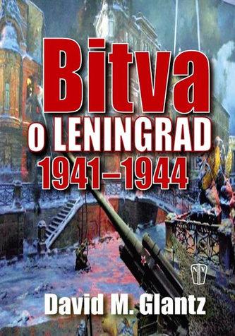 Bitva o Leningrad 1941 - 1944