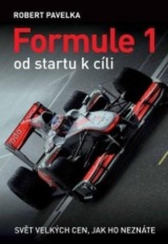 Formule 1 od startu k cíli