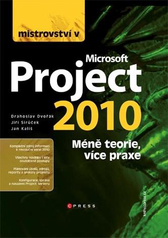 Mistrovství v Microsoft Project 2010 - Drahoslav Dvořák