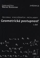 Geometrická postupnosť I. diel