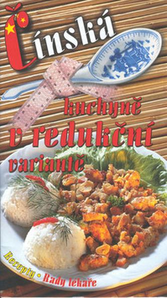 Čínská kuchyně v redukční variantě - Eva Müllerová