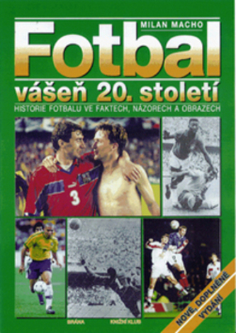 Fotbal - vášeň 20. století