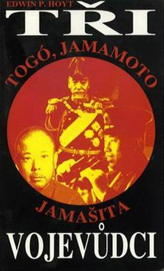 Tři vojevůdci Togó,Jamamoto,..