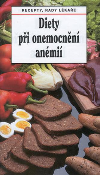 Diety při onemocnění anémií - Ladislav Rosa; Tamara Starnovská