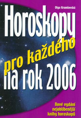 Horoskopy pro každého na 2006