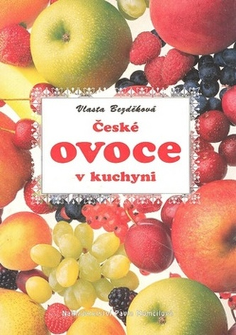 České ovoce v kuchyni