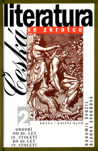 Česká literatura ve zkratce 2.